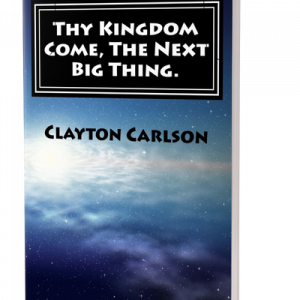 Thy Kingdom Come. The Next Big Thing.